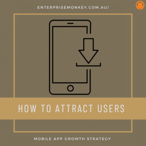 Strategy to get more users on mobile app