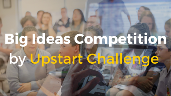 big-idea-competition-by-upstart-challenge