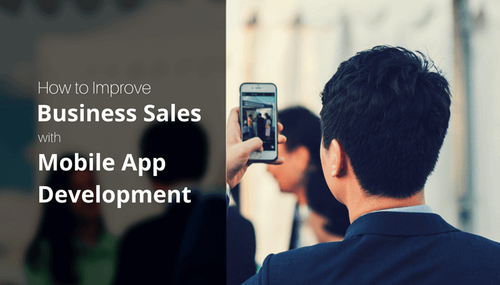 Improve Business Sales with mobile apps