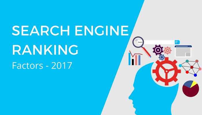 search engine ranking factors to focus on in 2017