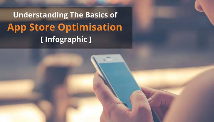 Basics of App Store Optimisation