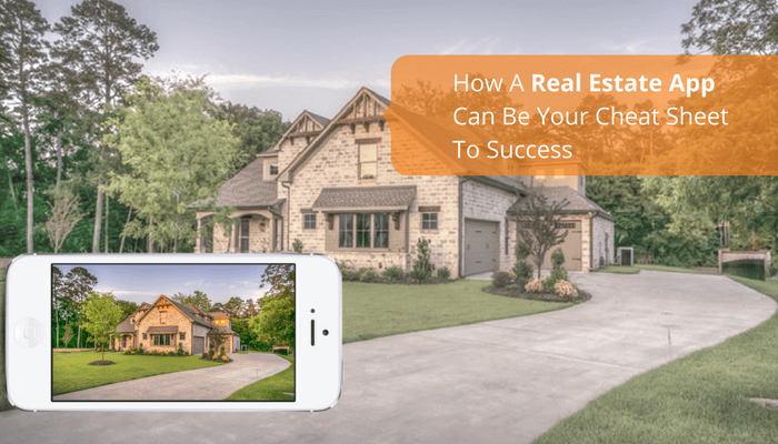 How a Real Estate App Can be a Cheat Sheet to Success