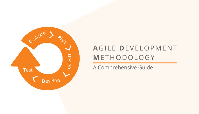 Agile Development Methodology: A Comprehensive Guide