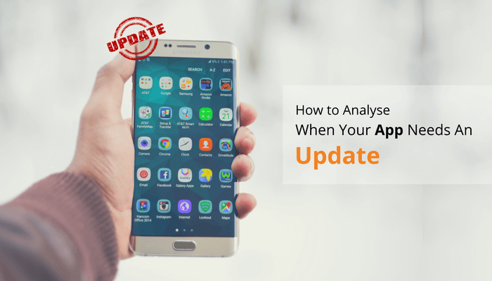 How to Analyse When Your App Needs an Update