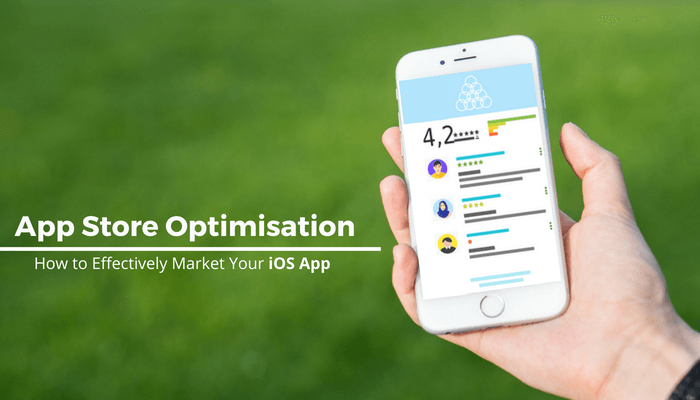 App Store Optimisation: How to Effectively Market Your iOS App