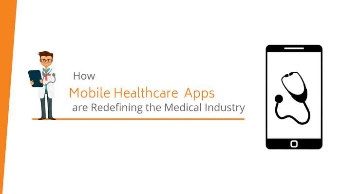 how-mobile-healthcare-apps-are-redefining-the-medical-industry