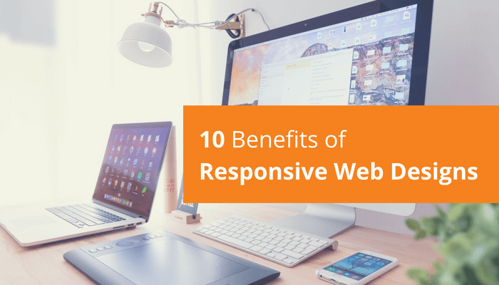 Benefits of responsive web designs