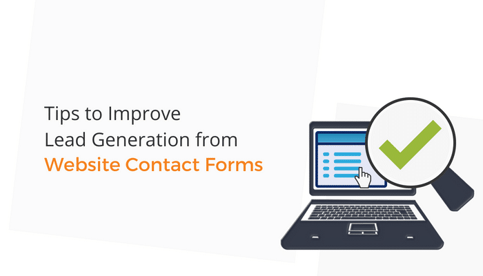 Tips to improve lead generation from contact forms