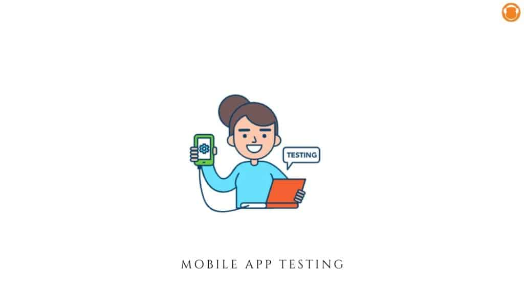 5 Simple Ways to Conduct User Testing for Mobile Applications